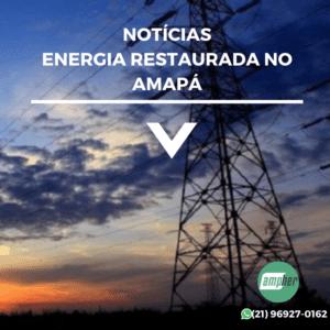 Notícias energia restaurada no amapa